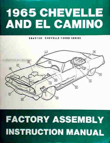 1965 Chevelle & El Camino Factory Reprint Assembly Manual - 1965 Chevrolet Chevelle
