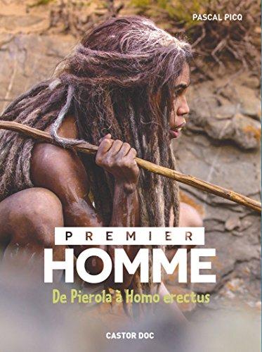 Premier homme : De Pierola à Homo erectus