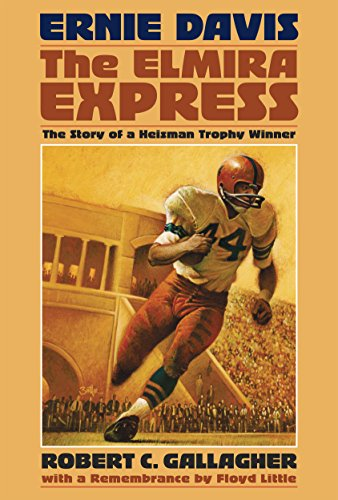 Ernie Davis, the Elmira Express: The Story of a Heisman Trophy Winner - 1963 Pick