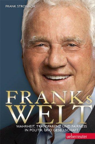 franks-welt-wahrheit-transparenz-und-fairness-in-politik-und-gesellschaft