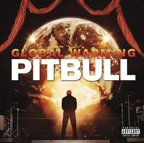 Pitbull-global Warming (Global Warming (Deluxe Version) [Explicit])