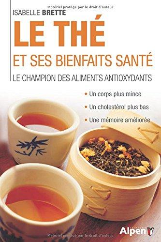 Le Thé et ses bienfaits de santé