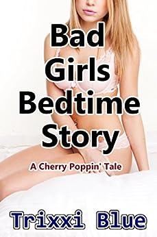 Bad Girls Bedtime Story (Forbidden Cherry Erotica XXXX ) by [Blue, Trixxi]