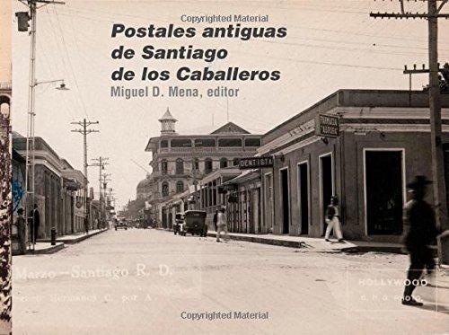 Postales antiguas de Santiago de los Caballeros