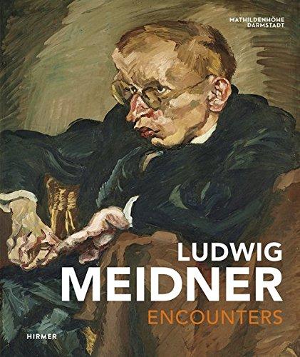 Ludwig Meidner Encounters