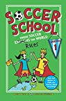 Soccer School Season 1: Where Soccer Explains  the World par Bellos