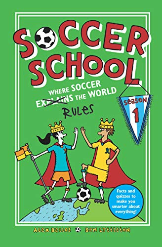 345e83d46065 Soccer School Season 1  Where Soccer Explains (Rules) the World