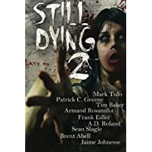 Still Dying 2: Volume 1 (Dying Days) by Armand Rosamilia (2013-12-05)