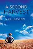 A Second Harvest (English Edition)
