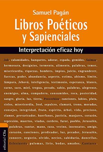 Libros Poéticos y Sapienciales del Antiguo Testamento por Samuel Pagán