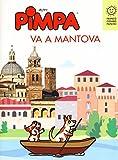 Pimpa va a Mantova. Ediz. a colori. Con Libro o pacchetto di cartoline: 1