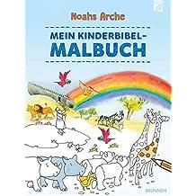 Noahs Arche: Mein Kinderbibel-Malbuch
