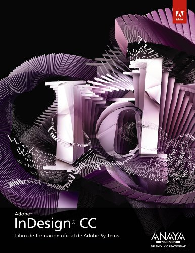 InDesign CC (Diseño Y Creatividad) por Adobe Press