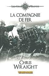 Les armées de l'empire, Tome 2 : La compagnie de fer