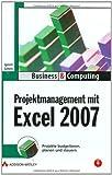 Projektmanagement mit Excel 2007: Projekte budgetieren
