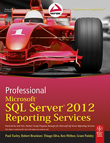 Professional Microsoft SQL Server 2012 Reporting Services (WROX)