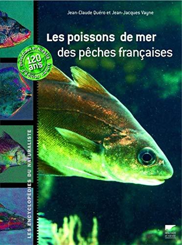Les Poissons de mer des pêches françaises par Jean-claude Quero
