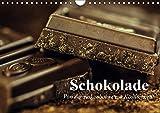 Schokolade. Von der Kakaobohne zur Köstlichkeit (Wandkalender 2019 DIN A4 quer): Die süße Versuchung die tatsächlich glücklich macht (Geburtstagskalender, 14 Seiten ) (CALVENDO Lifestyle)