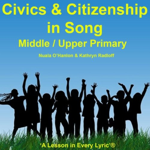 Civics and Citizenship in Song