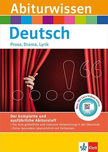 Klett Abiturwissen Deutsch: für Oberstufe und Abitur, Prosa, Drama, Lyrik