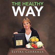 The Healthy Way (English Edition)