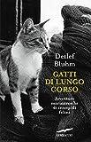 Gatti di lungo corso: Avventure marinaresche di intrepidi felini