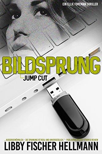 Bildsprung (Jump Cut): Ein Ellie Foreman Thriller (Die Ellie Foreman Mysterien 5) (Kindle-flash-laufwerk)