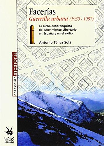 Facerias - guerrilla urbana 1939-1957 (Memoria (virus))