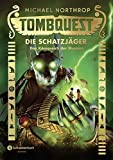 Tombquest - Die Schatzjäger, Band 05: Das Königreich der Mumien bei Amazon kaufen