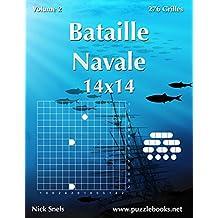 Bataille Navale 14x14 - Volume 2 - 276 Grilles