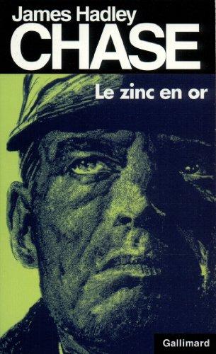 Le Zinc en or par James Hadley Chase