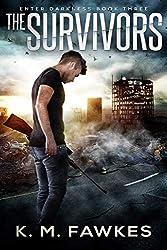 The Survivors - A Post-Apocalyptic EMP Novel (Enter Darkness Book 3)