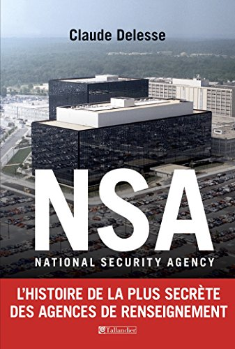 NSA: National Security Agency