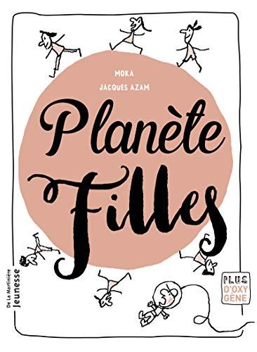 Planète filles par Elvire Moka