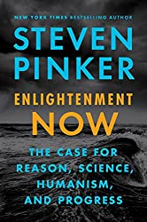 Enlightenment Now Exp: The Case for Reason, Science, Humanism, and Progress
