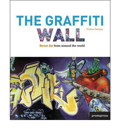 the-graffiti-wall-street-art-from-around-the-world-paperback-common