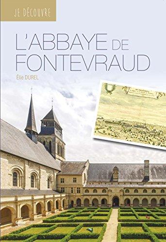 Je Dcouvre l'Abbaye Royale de Fontevraud