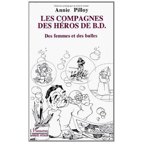 Les Compagnes des héros de B.D.. Des femmes et des bulles (Logiques sociales)