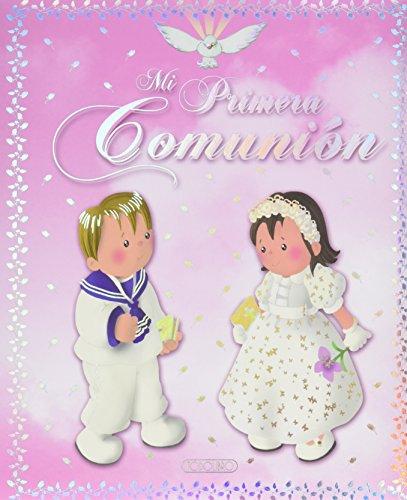 Mi primera comunión ( rosa ) (Mi primera comunion rosa) por Todolibro