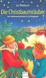 Die Christbaumräuber: Ein Weihnachtskrimi in 24 Kapiteln