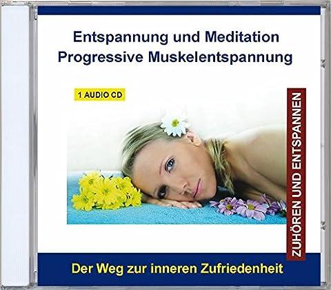 CD Entspannung und Meditation Progressive Muskelentspannung (PMR - Muskelrelaxation) nach Jacobson