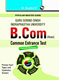 GGSIPU: B.Com (Hons.) Common Entrance Test Guide