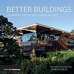 Better Buildings: Learning from Buildings in Use (English Edition ...