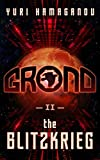 GROND-II: THE BLITZKRIEG : (GROND Sci-Fi Dystopia Series Book-2) (English Edition)