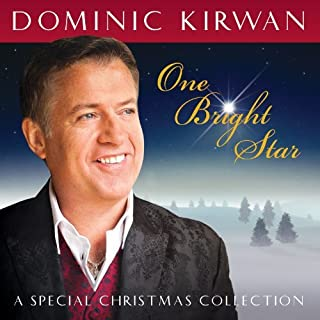 One Bright Star: A Special Christmas Concert By Dominic Kirwan (2012-10-29)