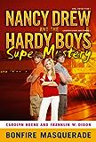 Bonfire Masquerade (Nancy Drew/Hardy Boys)