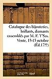 Catalogue Des Bijouteries, Des Brillants, Diamants Rassemblés Par MR M. F. t'Sas, Joaillier