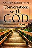 Conversations with God Book 1: Let's get real!