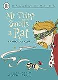Mr Tripp Smells a Rat (Walker Stories)