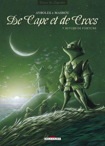De Cape et de Crocs, Tome 9 : Revers de fortune